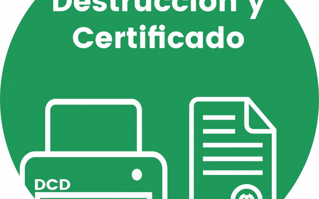 ¿Qué es el Certificado de Destrucción de Documentos?